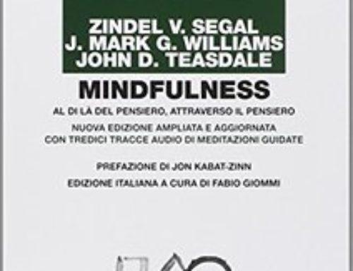 Mindfulness: Al di là del pensiero, attraverso il pensiero